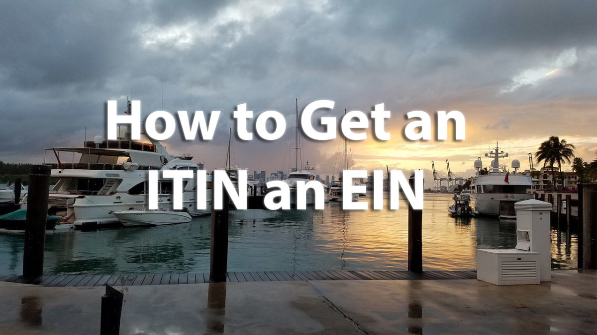 get ITIN and EIN